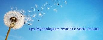 Les psychologues restent à votre écoute